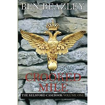 Crooked Mile by Ben Beazley - 9781780914145 Book