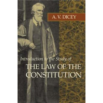 Introduction to the Study of the Law of the Constitution (8th Revised