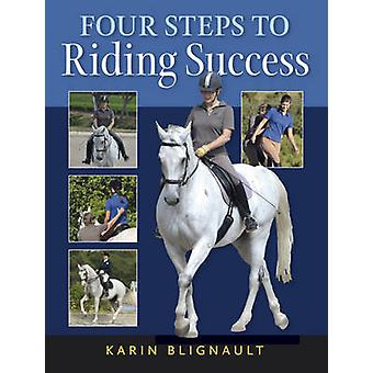 Four Steps to Riding Success by Karen Blignault