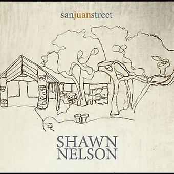 Shawn Nelson - import USA San Juan Street [CD]