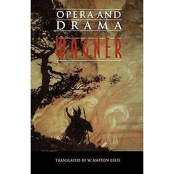 Opera and Drama (New edition) by Richard Wagner - William Ashton Elli
