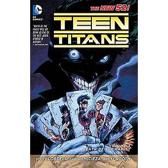 Teen Titans - Volume 3 - Death of the Family by Brett Booth - Scott Lob