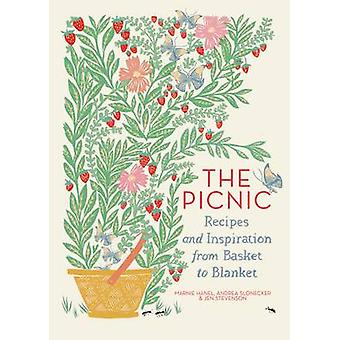 The Picnic - Recipes and Inspiration from Basket to Blanket by Marnie