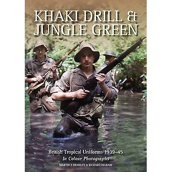 Khaki Drill and Jungle Green - British Tropical Uniforms 1939-45 in Co