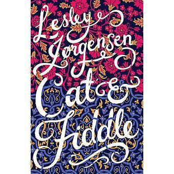 Katt och fiol - en roman (ny upplaga) av Lesley Jorgensen - 978192184