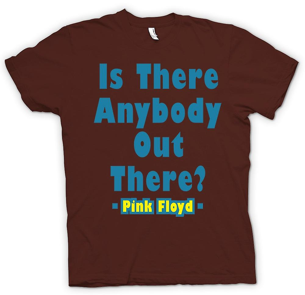 Mens T-shirt - Is There Anybody Out There? - Quote