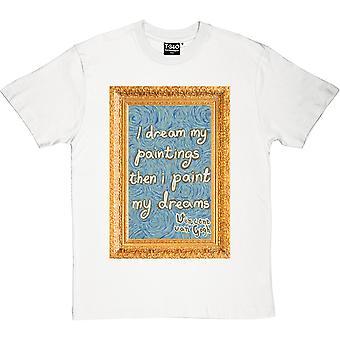 Van Gogh Pinto la camiseta de los hombres de mi sueños