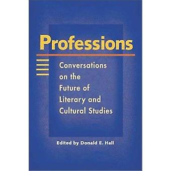 Professions - Conversations on the Future of Literary and Cultural Stu