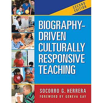 Biography-Driven Culturally Responsive Teaching (2nd Revised edition)
