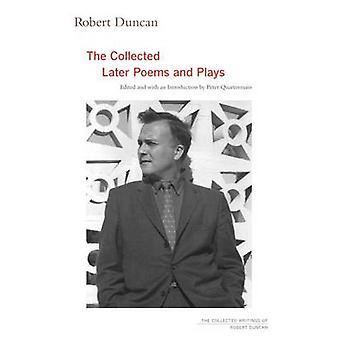 Robert Duncan - The coletados mais tarde poemas e peças teatrais (edição anotada