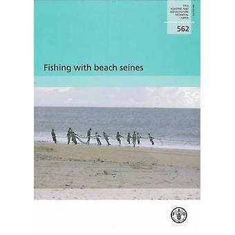 Fishing with Beach Seines by Food and Agriculture Organization of the
