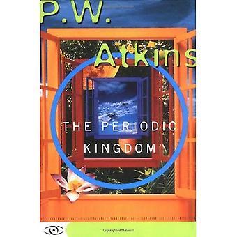 Le Royaume de périodique: Un voyage dans la terre des éléments chimiques (maîtrise de sciences)
