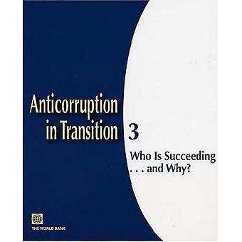 Anticorruption in Transition #3: Who is Succeeding... And Why?, Vol. 3