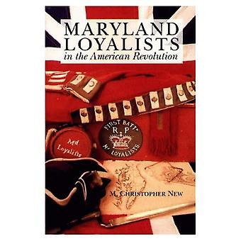 Maryland lojalistit Amerikan vallankumous