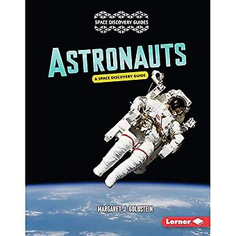Astronauts: A Space Discovery Guide (Space Discovery Guides)