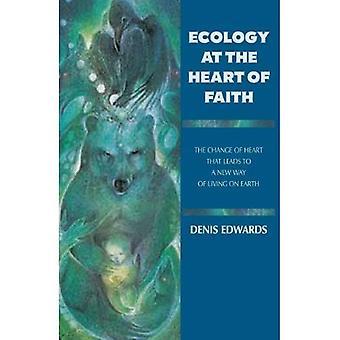L'écologie au cœur de la foi: le changement d'attitude qui conduit à une nouvelle façon de vivre sur la terre
