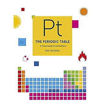 The Periodic Table: A Visual�Guide to the Elements