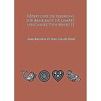 Repertoire de Fleurons sur Bandeaux de Lampes Africaines Type Hayes II