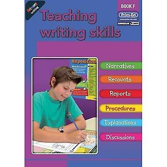 Primary Writing: Bk. F: Teaching Writing Skills