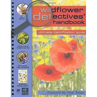 Wildflower Detectives' Handbook (Detective Handbooks)