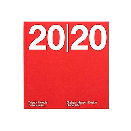 20 20  Twenty Projects   Twenty Years