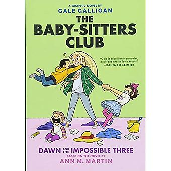 Baby-sitters Club Graphix: #5 Dawn and the Impossible� Three
