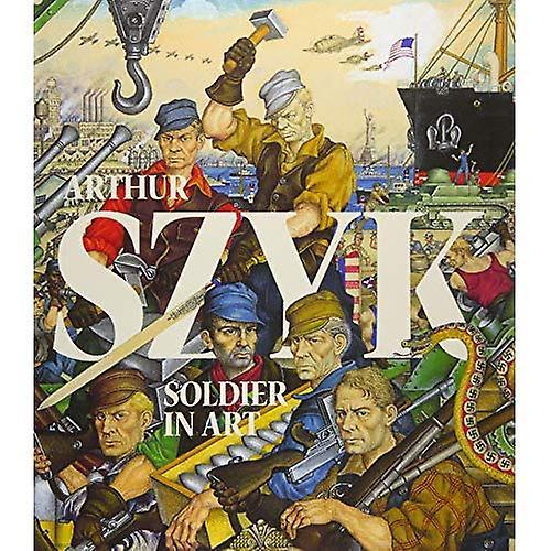 Arthur Szyk  Soldier in Art