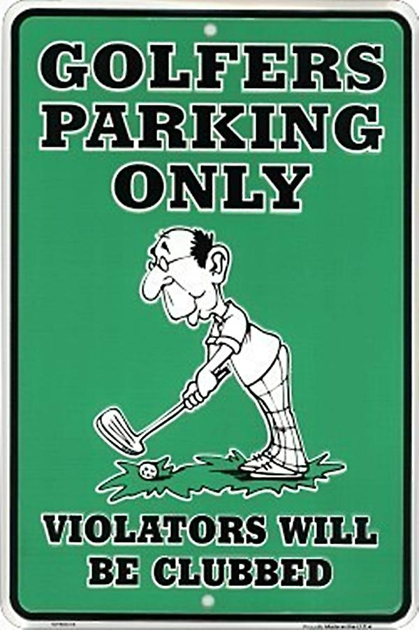 Golfers Parking Only embossed metal sign   (ga)