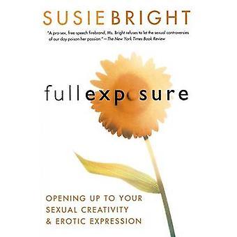 Full Exposure by Bright & Susie