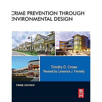 Crime Prevention Through Environmental Design door Fennelly & Lawrence