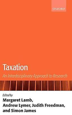 Taxation An Interdisciplinary Approach to Research by Lamb & Margaret