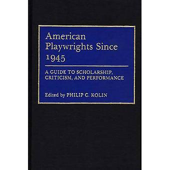 US-amerikanischer Dramatiker seit 1945 eine Anleitung zum Stipendium Kritik und Performance von Kolin & Philip