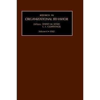 Forschung in Organizational Behavior Vol 4 von Barry M. Staw