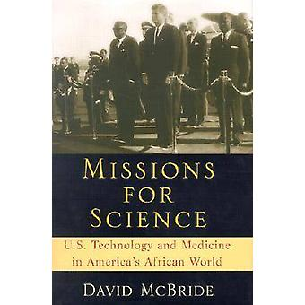 米国の科学技術およびマクブライド ・ デイヴィッド著アメリカ アフリカ世界における医学の任務