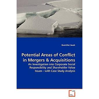 Potential Areas of Conflict in Mergers by Jauck & Guenther