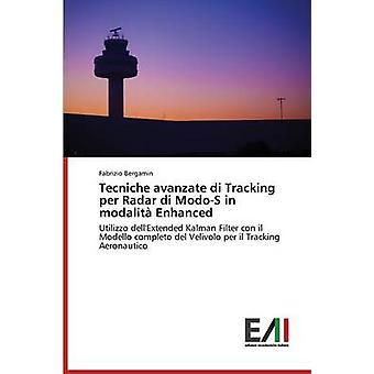 Tecniche avanzate di Tracking per Radar di ModoS in modalit Enhanced by Bergamin Fabrizio