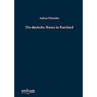 Die deutsche Hansa en Russland par Winckler & Arthur