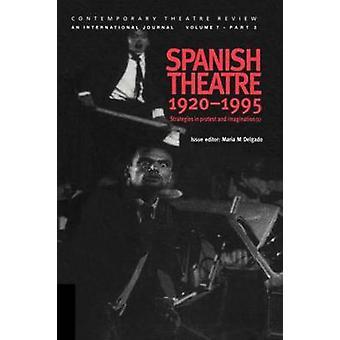 Spanish Theatre 19201995 by Delgado