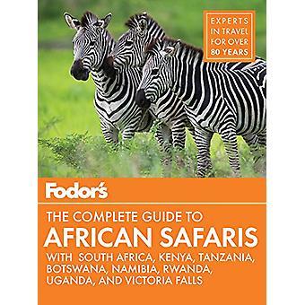Fodor's الدليل الكامل لرحلات السفاري الأفريقية - مع جنوب أفريقيا - Ke