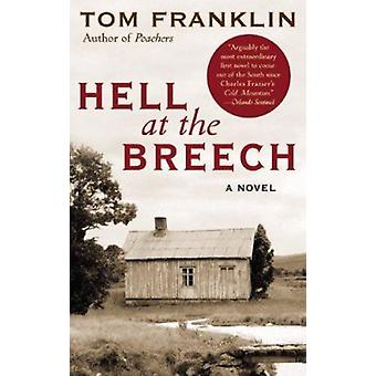 Hell at the Breech by Franklin - Tom - 9780060566760 Book