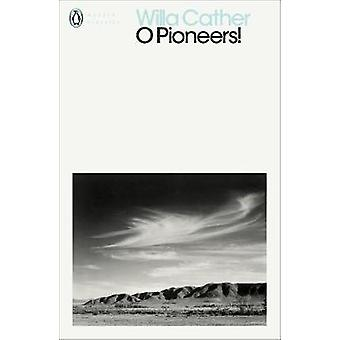 O Pioneers! by O Pioneers! - 9780241338353 Book