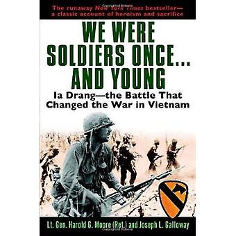 We Were Soldiers Once...and Young - Ia Drang - The Battle That Changed