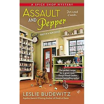 Assault and Pepper - A Spice Shop Mystery by Leslie Budewitz - 9780425