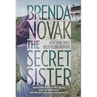 The Secret Sister by Brenda Novak - 9780778317807 Book
