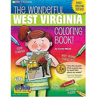 The Wonderful West Virginia Coloring Book! by Carole Marsh - 97807933