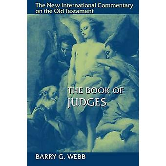 The Book of Judges by Barry G. Webb - 9780802826282 Book