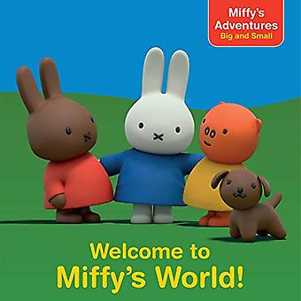 Welcome to Miffy's World! by R J Cregg - 9781481467735 Book