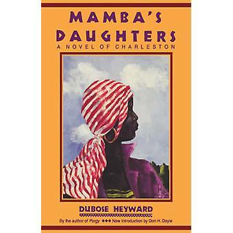 Mamba's Daughters - A Novel of Charleston by DuBose Heyward - 97815700