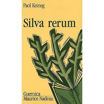 Silva Rerum by Keineg - 9782891350228 Book