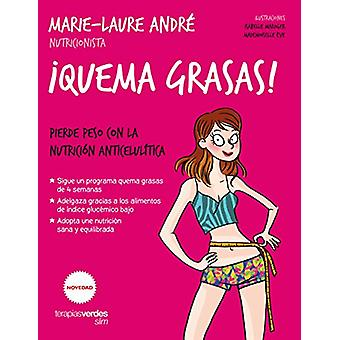 Quema Grasas! by Marie Laure Andre - 9788416972234 Book